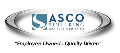 ASCO SINTERING - ISO 9001 Certified. Employee Owned, Quality Driven.